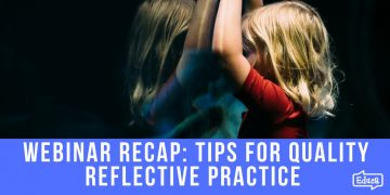 Tips for quality reflective practice