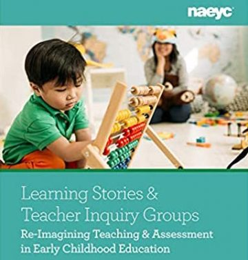 Learning Stories and Teacher Inquiry Groups